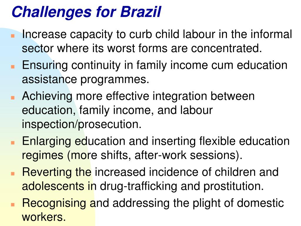 Challenges for Brazil