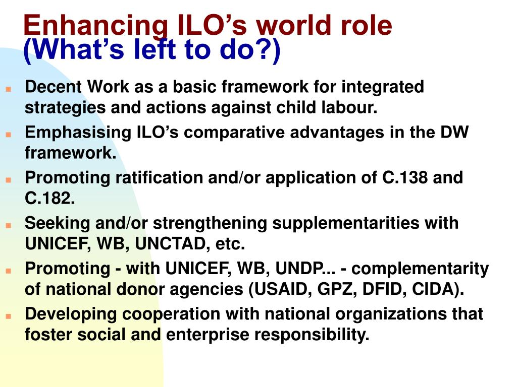 Enhancing ILO's world role