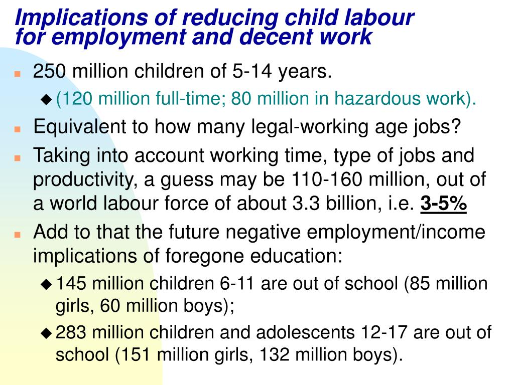Implications of reducing child labour for employment and decent work