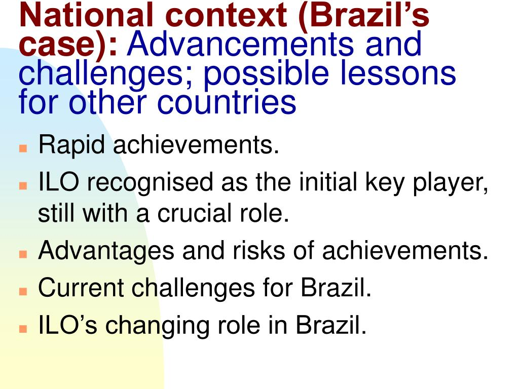 National context (Brazil's case):