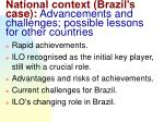 national context brazil s case advancements and challenges possible lessons for other countries
