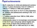 r apid achievements