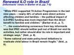 renewed ilo role in brazil informants views in barker et al pp 7 8