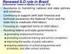 renewed ilo role in brazil informants views in barker et al pp 8 9