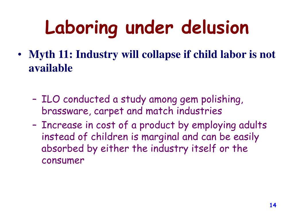Laboring under delusion