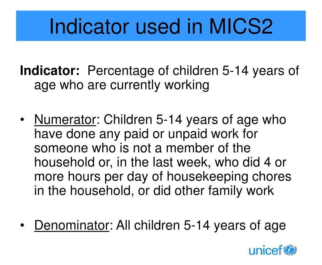 Indicator used in MICS2