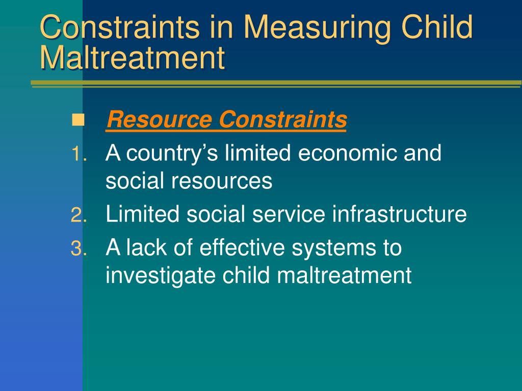 Constraints in Measuring Child Maltreatment