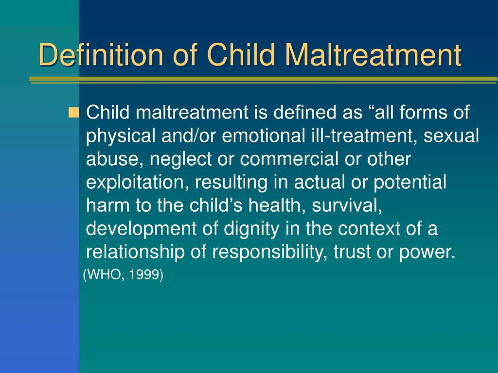 Definition of Child Maltreatment