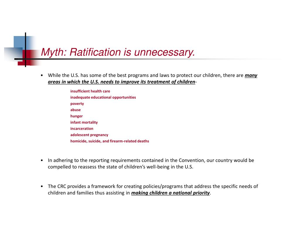 Myth: Ratification is unnecessary.