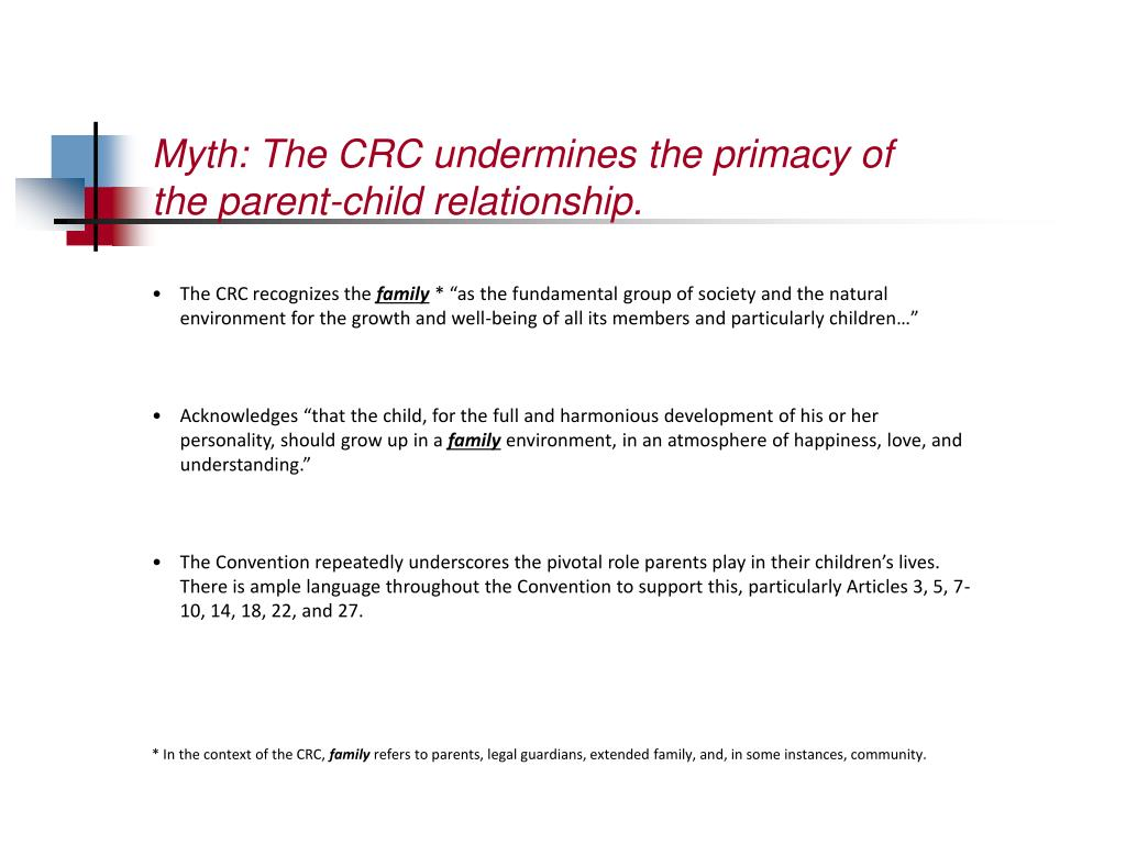 Myth: The CRC undermines the primacy of the parent-child relationship.