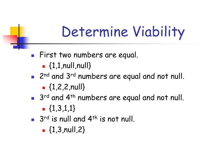 Determine Viability