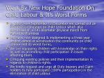 work by new hope foundation on child labour it s worst forms