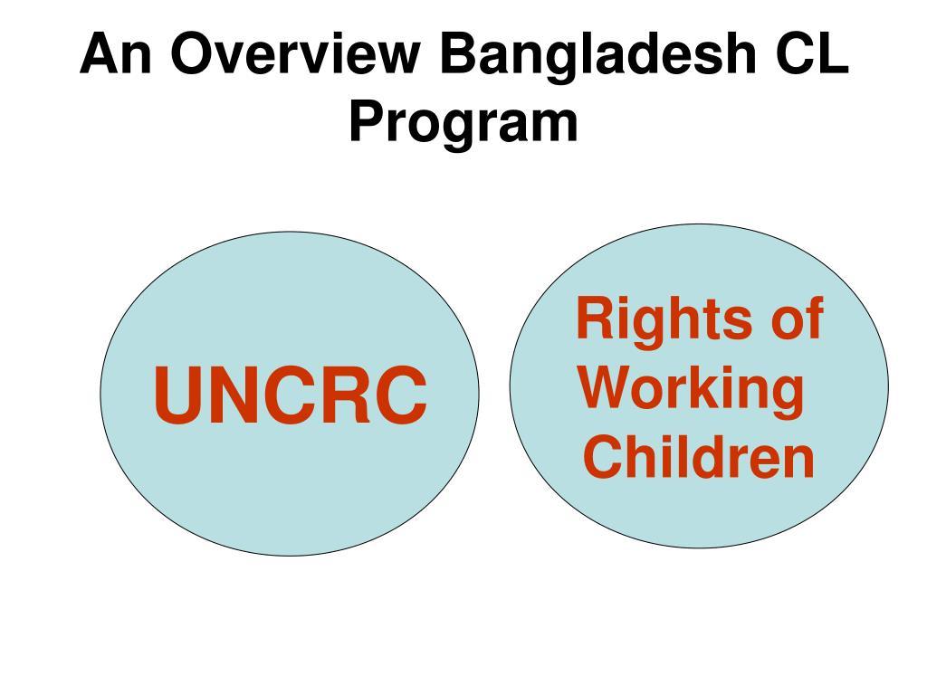 An Overview Bangladesh CL Program