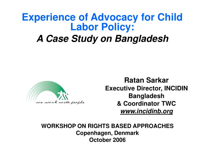 Experience of Advocacy for Child Labor Policy: