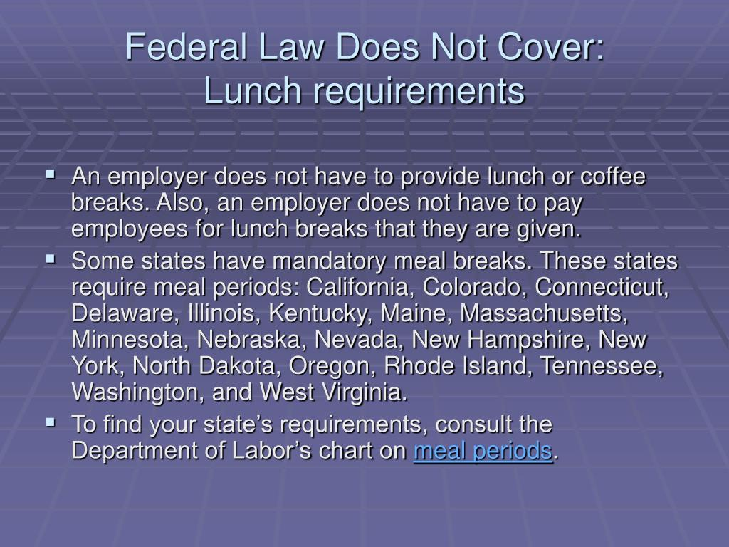 Federal Law Does Not Cover: