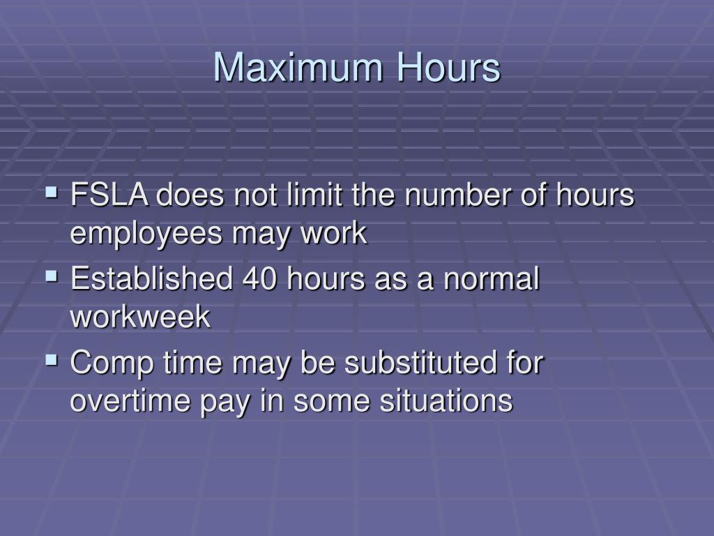 Maximum Hours