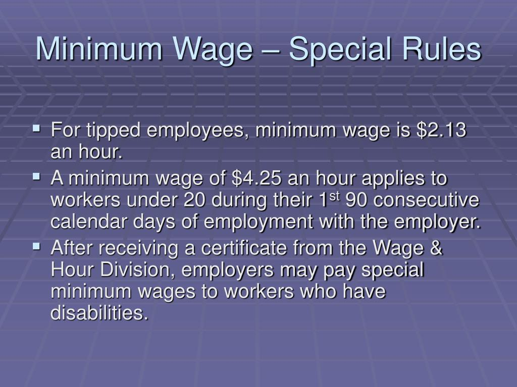 Minimum Wage – Special Rules