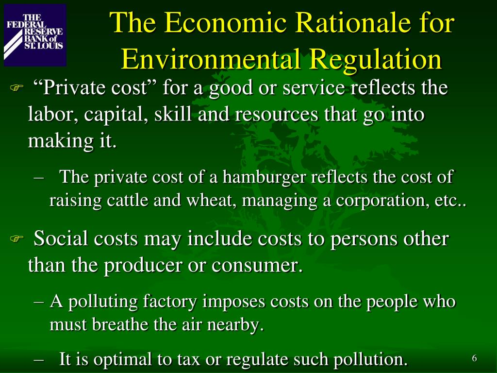 The Economic Rationale for Environmental Regulation