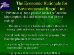 the economic rationale for environmental regulation6