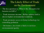 the likely effect of trade on the environment