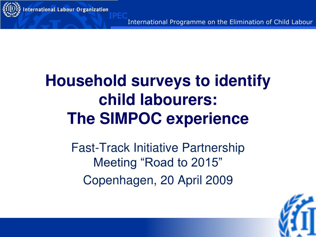 household surveys to identify child labourers the simpoc experience