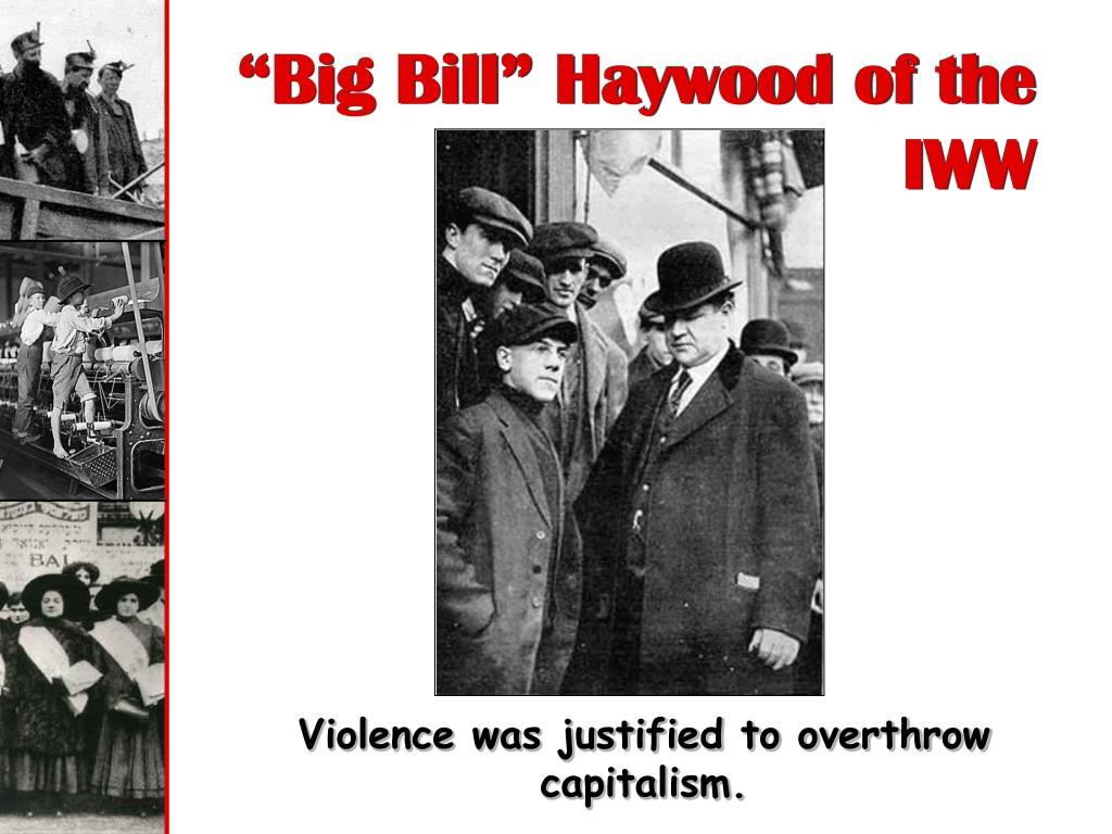 """Big Bill"" Haywood of the"