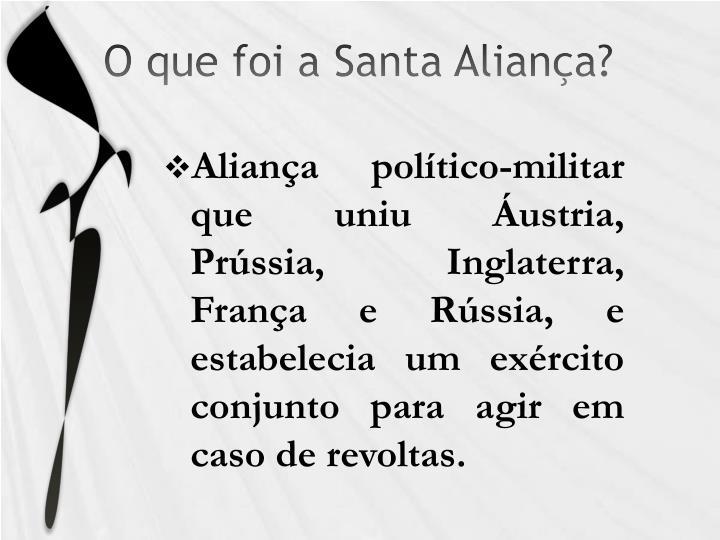 O que foi a Santa Aliança?