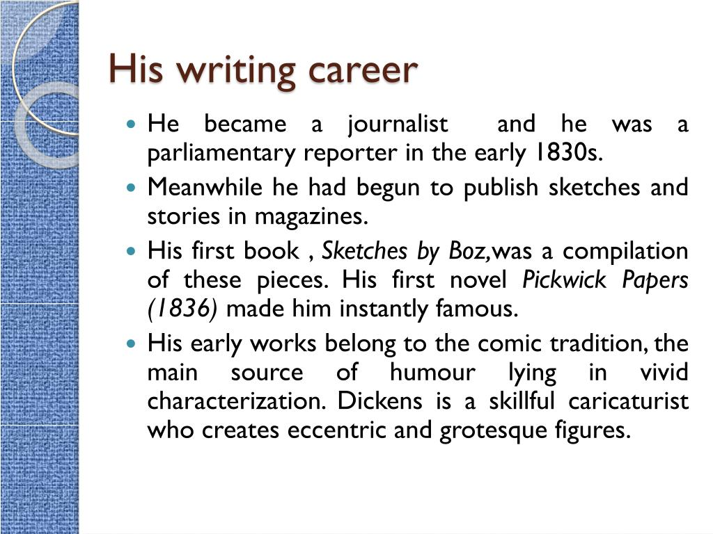 His writing career