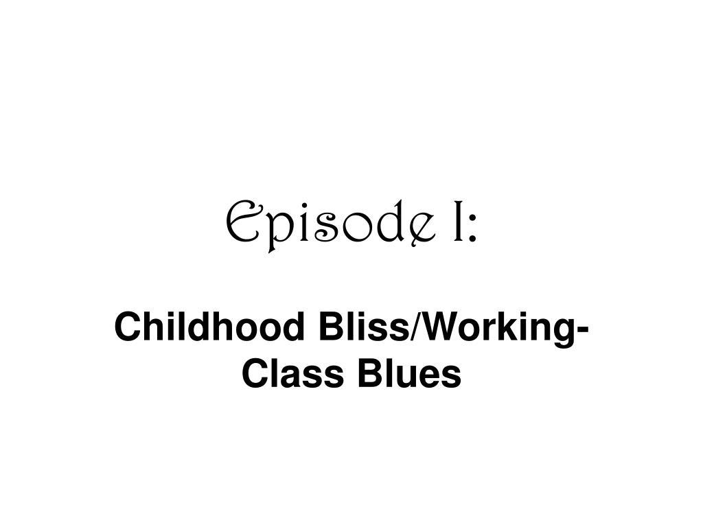 Episode I: