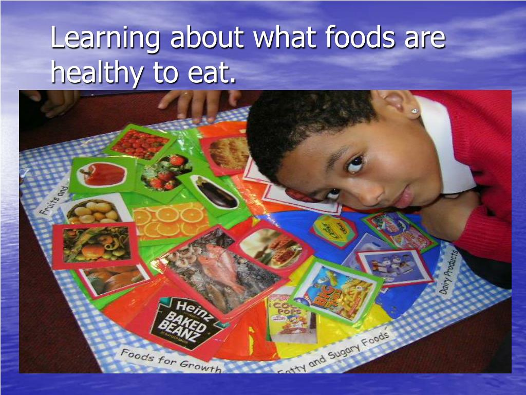 Learning about what foods are