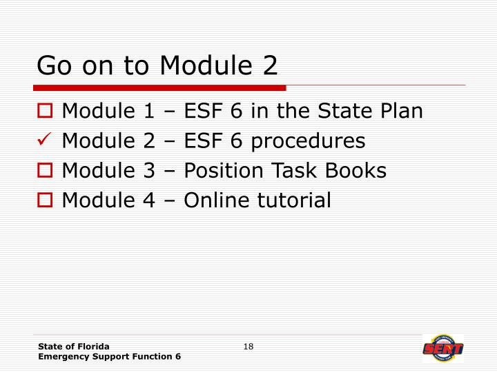 Go on to Module 2
