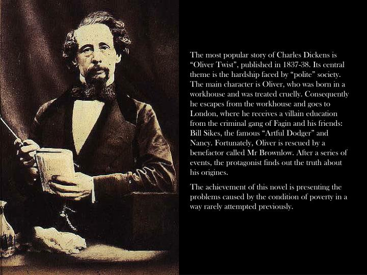 "The most popular story of Charles Dickens is ""Oliver Twist"", published in 1837-38. Its central t..."