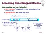 accessing direct mapped caches1