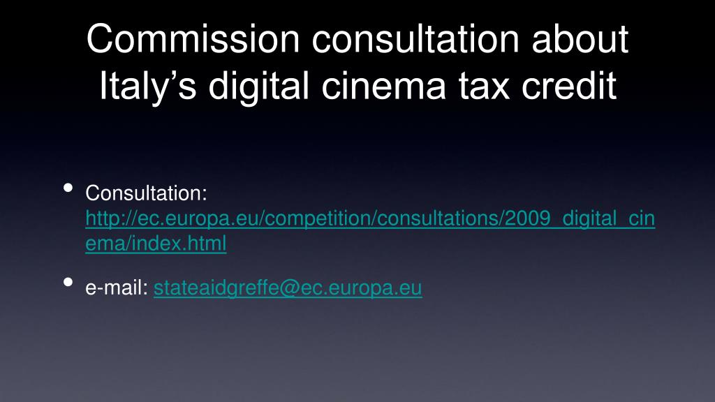 Commission consultation about Italy's digital cinema tax credit
