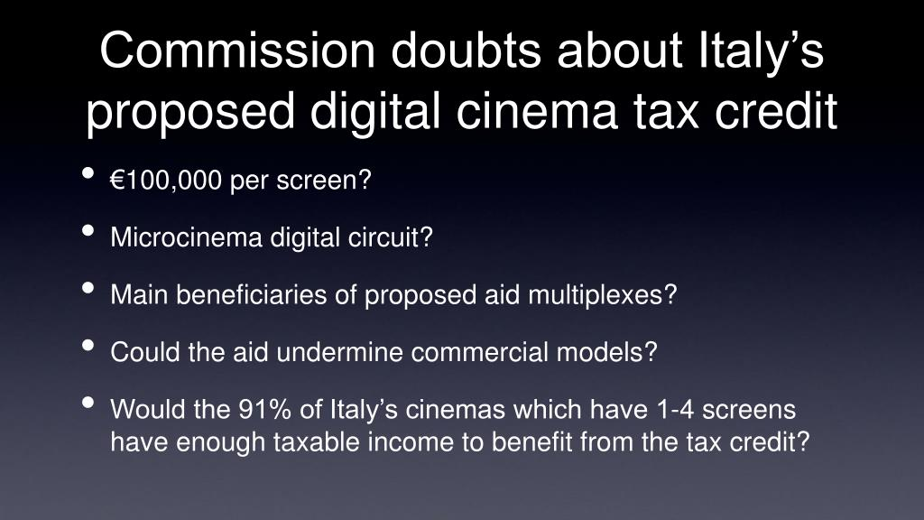 Commission doubts about Italy's proposed digital cinema tax credit