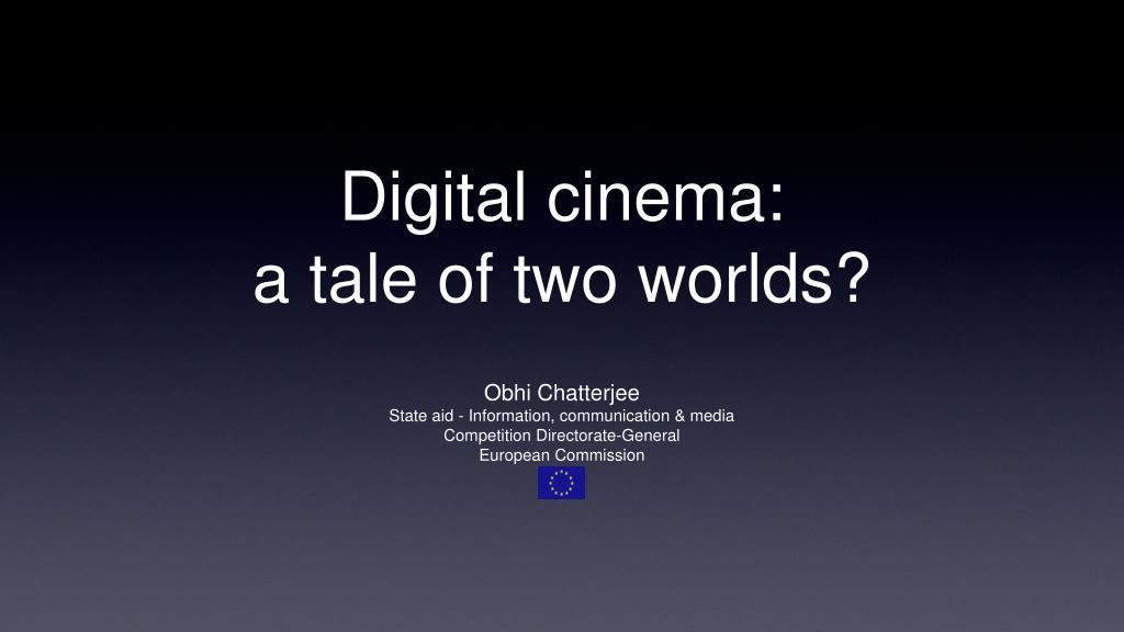 Digital cinema: