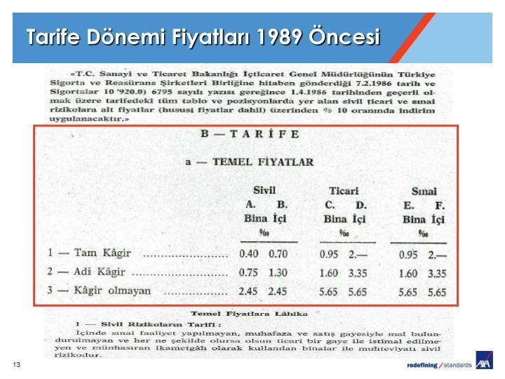 Tarife Dönemi Fiyatları 1989 Öncesi