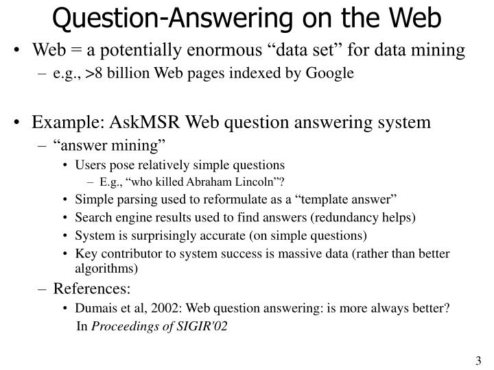 Question answering on the web l.jpg