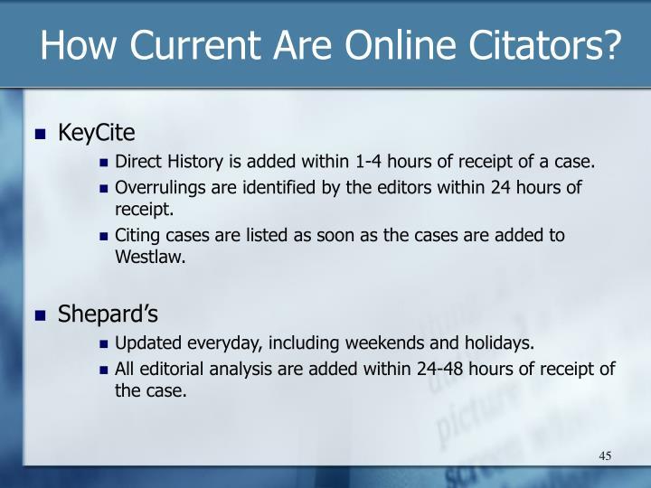 How Current Are Online Citators?