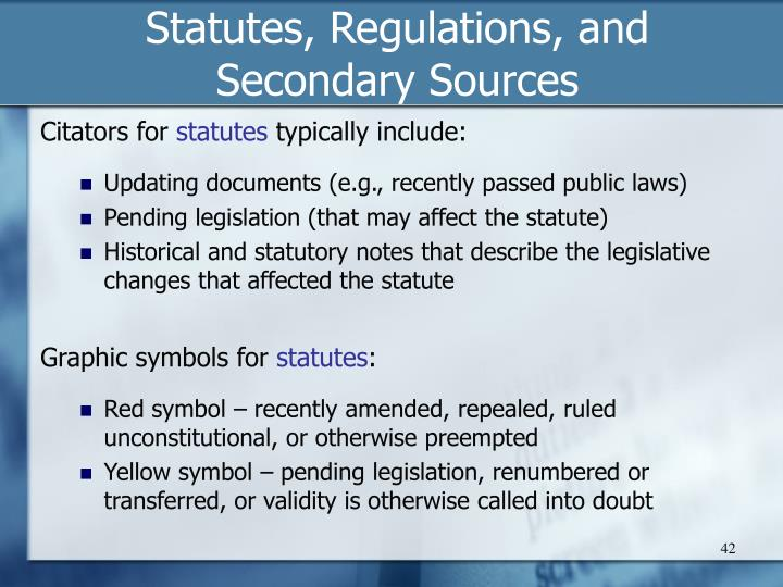 Statutes, Regulations, and Secondary Sources