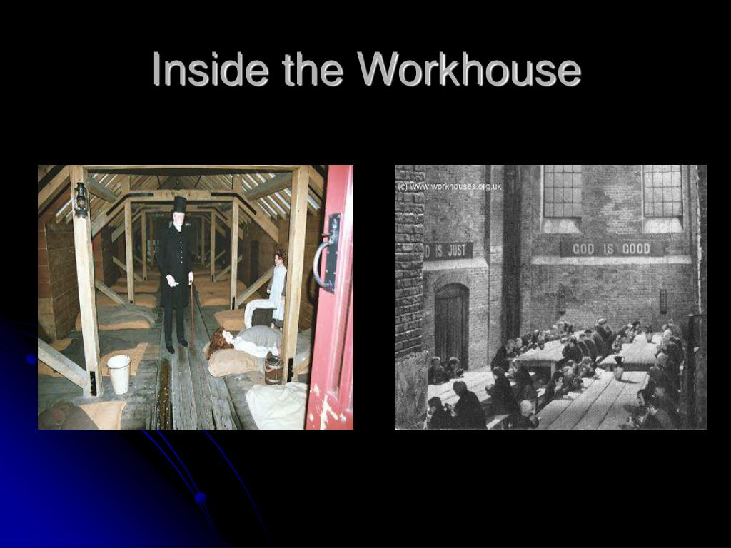 Inside the Workhouse