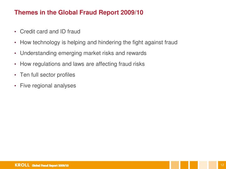 Themes in the Global Fraud Report 2009/10