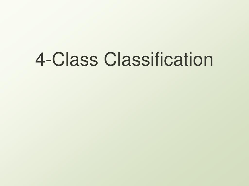 4-Class Classification