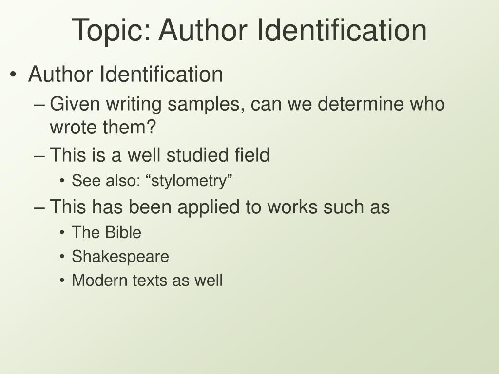Topic: Author Identification