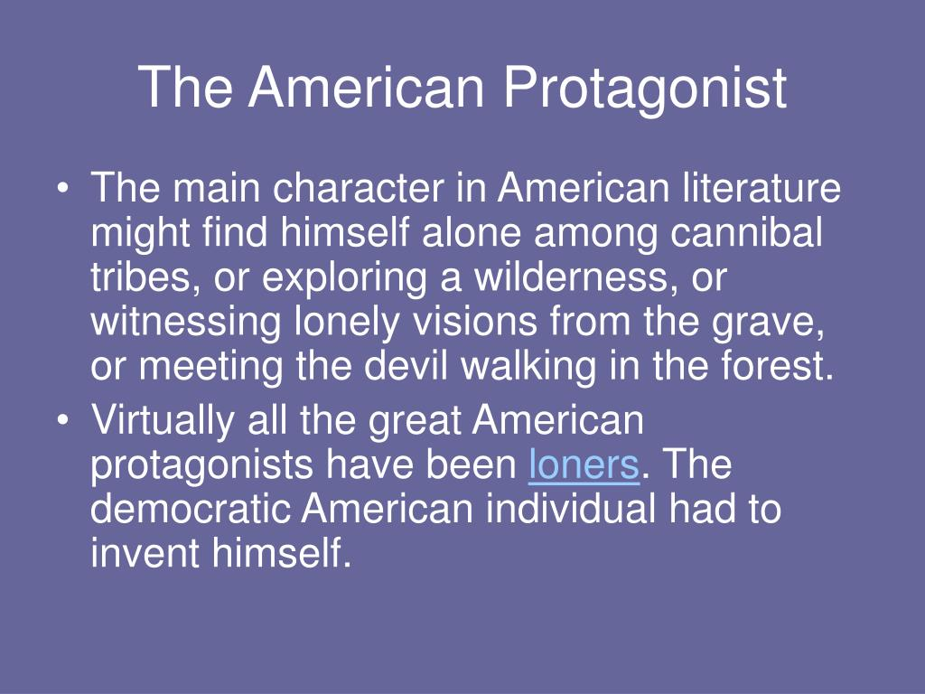 The American Protagonist