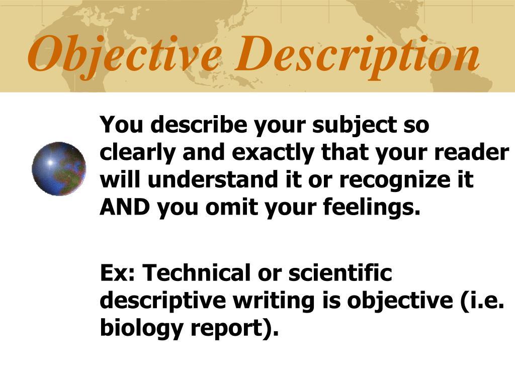 Objective Description