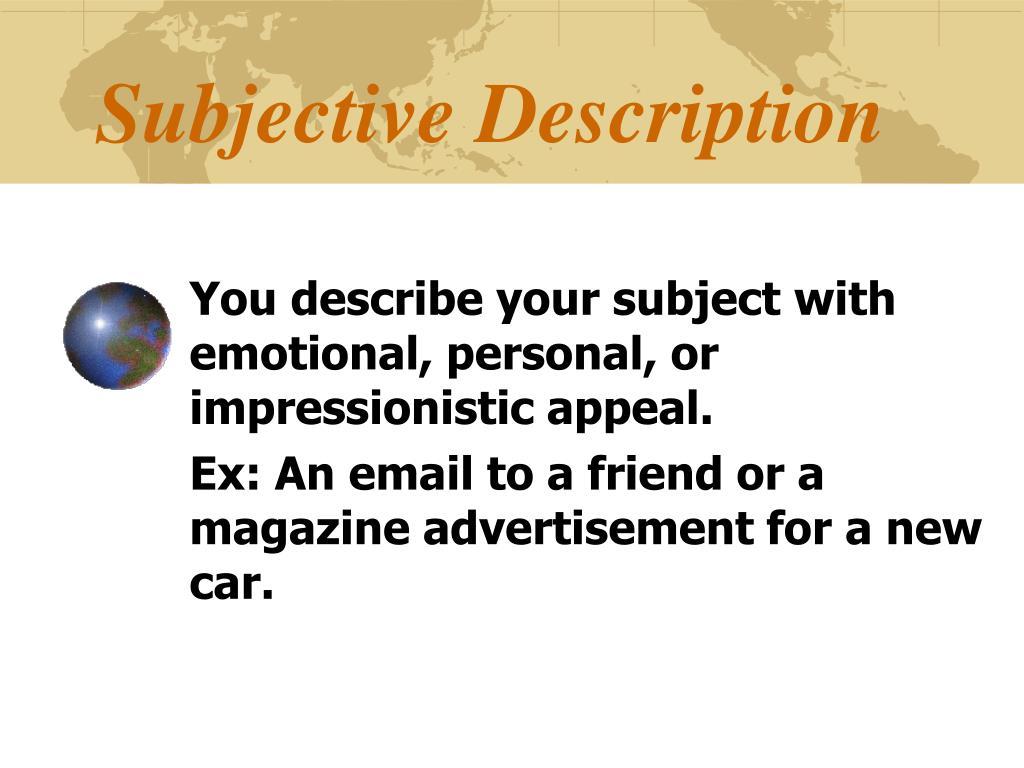 Subjective Description