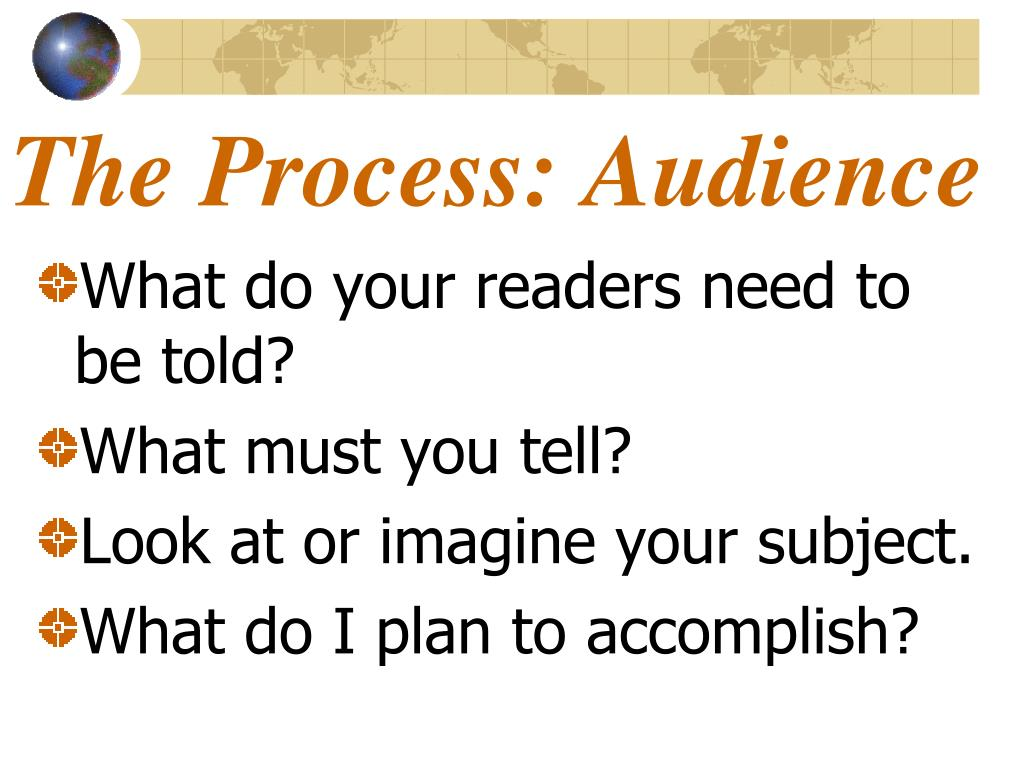 The Process: Audience