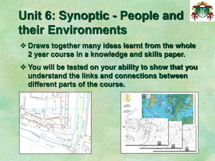 Unit 6: Synoptic - People and their Environments