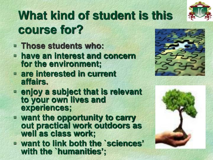 What kind of student is this course for?